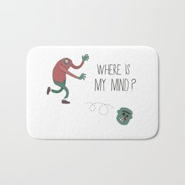 Where is my mind? Bath Mat