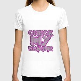 Check My Resume T-shirt