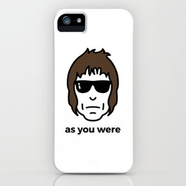 As You Were iPhone Case
