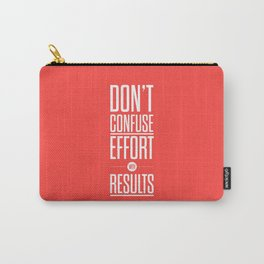 Lab No. 4 - Don't confuse effort with results Inspirational and Motivational Quotes Poster Carry-All Pouch