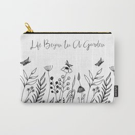 Life Began In A Garden Carry-All Pouch