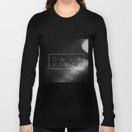 ONLY VINYL Long Sleeve T-shirt