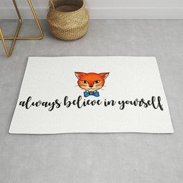 ALWAYS BELIEVE IN YOURSELF Rug