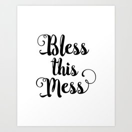 Bless This Mess black-white typography poster black and white design bedroom wall home decor canvas Art Print