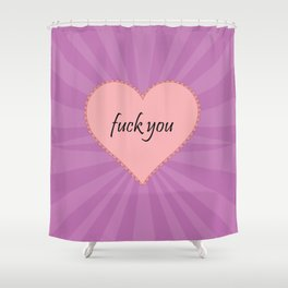 EFF YOU Shower Curtain