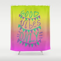 good vibes only Shower Curtains featuring Good Vibes Only  by Vasare Nar