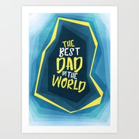 The Best Dad in the World Art Print