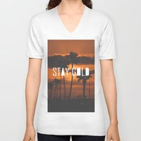 stay gold V-neck T-shirts featuring Stay Gold by Trash Apparel