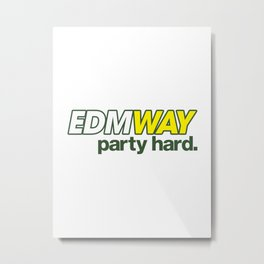EDMWAY Party hard (Green) Metal Print
