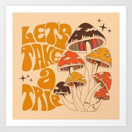 70s Mushroom, Take A Trip, Hippie Boho Art Print