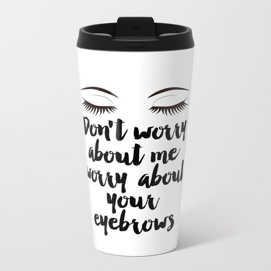 Beauty Room Decor,Eyebrows on Fleek, Makeup Printable, Beauty Printable,Eyelash Print, Makeup Metal Travel Mug
