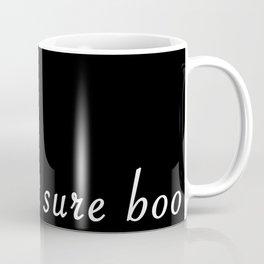 I'm not sure boo Coffee Mug