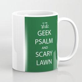 Geek Psalm and Scary Lawn Coffee Mug