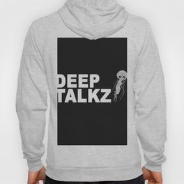 Deep Talkz Hoody