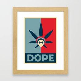 Dope Poster Framed Art Print