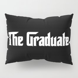 The Made Student 2 Pillow Sham