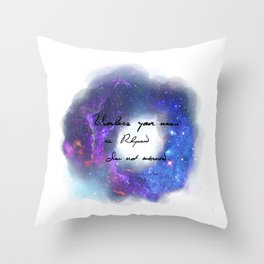 Unless Your name is Rhysand Throw Pillow