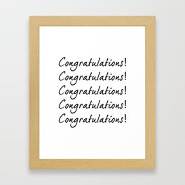 Congratulations! Framed Art Print