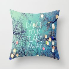 Dance Your Fears Away Throw Pillow