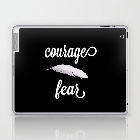 Courage > Fear Laptop & iPad Skin