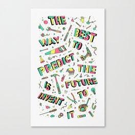 Predict The Future Canvas Print