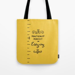 practically perfect in every way - mary poppins Tote Bag