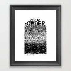Dis-order Framed Art Print