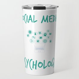 Social Media Can Wait For Psychology Travel Mug