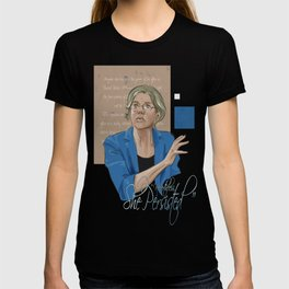 """Nevertheless, She Persisted"" T-shirt"