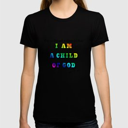 I am a Child of God-Style 2 Graphic Design T-shirt