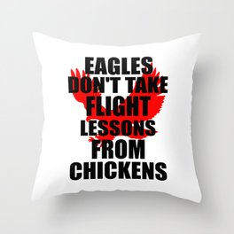 eagles flight funny quote Throw Pillow