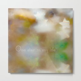 One star in my life Metal Print