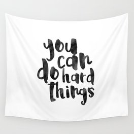 Printable Art,You Can Do Hard Things,Nursery Decor,Quote Prints,Motivational Poster,Quote Art Wall Tapestry