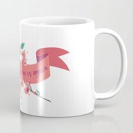 The sun will shine on us again Coffee Mug