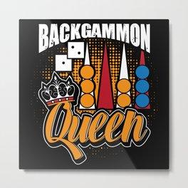 Backgammon Queen Metal Print
