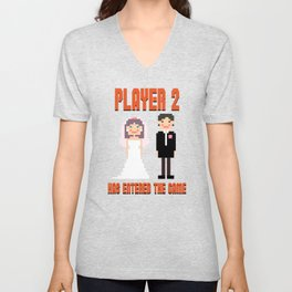 Player 2 Has Entered the Game Wedding Video Games Unisex V-Neck