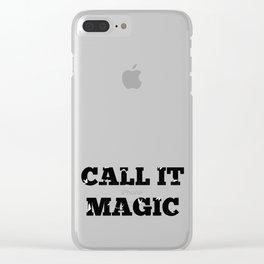 Call it magic Clear iPhone Case