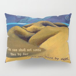 Nor The Moon By Night Pillow Sham
