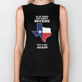 If At First You Don't Secede - Try And Try Again Biker Tank