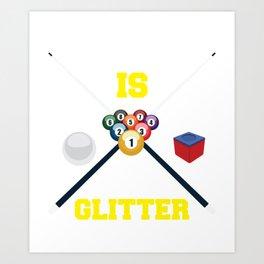 Billiard Pool Glitter Hobby Funny Game Gift Art Print
