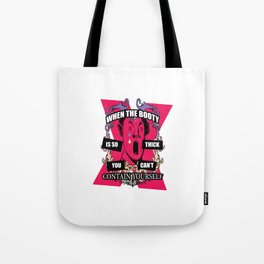 Can't Contain Yourself Tote Bag