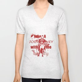 Take A Journey With The Lady Unisex V-Neck
