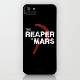 The Reaper of Mars iPhone Case
