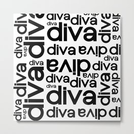 Diva Repeated Typography Text Design Metal Print