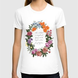 She is Clothed in Dignity and Strength and She Laughs without Fear of the Future T-shirt