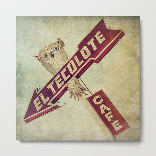 El Tecolote Cafe Sign Metal Print