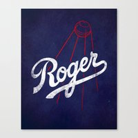 dodgers Canvas Prints featuring Roger That! by Robert Farkas