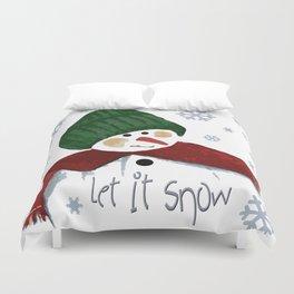 Let's build a snowman, let it snow Duvet Cover