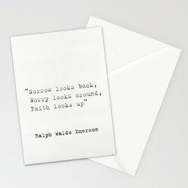 """Sorrow looks back, Worry looks around, Faith looks up""  Ralph Waldo Emerson Stationery Cards"