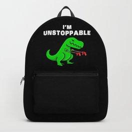 I am unstoppable | Dinosaur Tyrannosaurus Rex Backpack